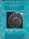 Workshop Physics, the Core Volume : Mechanics I - Kinematics and Newtonian Dynamics (Units 1-7), Module 1, Laws, Priscilla W., 0471641405