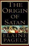 The Origin of Satan, Elaine Pagels, 0679401407