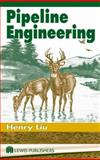 Pipeline Engineering, Liu, H., 1587161400