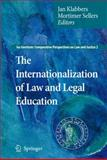 The Internationalization of Law and Legal Education, , 9048181402