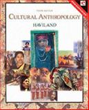 Cultural Anthropology, Haviland, William A., 0155061402