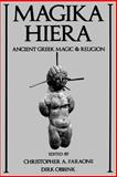 Magika Hiera : Ancient Greek Magic and Religion, , 0195111400