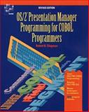 OS/2 2.3 Presentation Manager Programming for COBOL Programmers, Robert B. Chapman, 0471561401