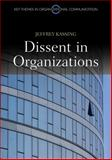 Dissent in Organizations, Kassing, Jeffrey, 0745651402