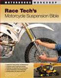 Race Tech's Motorcycle Suspension Bible, Paul Thede and Lee Parks, 0760331405