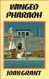 Winged Pharaoh, Joan Grant, 0898041406