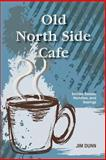Old North Side Cafe, Jim Dunn, 1497511402