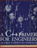 A C++ Primer for Engineers : An Object-Oriented Approach, Ponnambalam, Kumaraswamy and Alguindigue, Tiuky, 0079131409