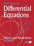 Differential Equations : Theory and Applications with Maple, Betounes, David, 0387951407