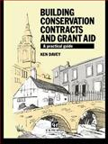 Building Conservation Contracts and Grant Aid, Ken Davey, 0419171401