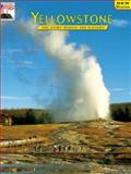 Yellowstone : The Story Behind the Scenery, Anderson, Roger and Anderson, Carol S., 0887141404
