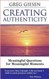 Creating Authenticity, Greg Giesen, 0972111409