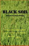 Black Soil, Peter Bishop, 0987201409