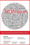 The Science of Relationships : Answers to Your Questions about Dating Marriage and Family, Loving, Timothy J. and Le, Benjamin, 1465201408