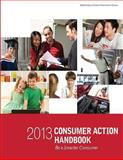 2013 Consumer Action Handbook, U. S. Administration and Office of Citizen Innovative Technologies, 1494221403