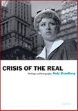 Crisis of the Real, Andy Grundberg, 1597111406