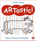 ARTastic!, Jochen Gerner and Owlkids Books Inc. Staff, 2895791406