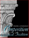 Composition in the Classical Tradition, D'Angelo, Frank J., 0023271418