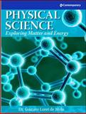 Physical Science : Exploring Matter and Energy, Loret de Mola, Gustave, 0077041410
