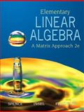 Elementary Linear Algebra, Insel, Arnold J. and Friedberg, Stephen H., 0131871412