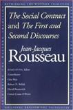 The Social Contract and the First and Second Discourses, Rousseau, Jean-Jacques, 0300091419