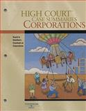 High Court Case Summaries on Corporations, Keyed to Hamilton, 10th Edition, West, 0314191410