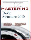 Revit Structure 2010, Jamie D. Richardson and David J. Harrington, 0470521414