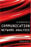 An Introduction to Communication Network Analysis, Kesidis, George, 0471371416