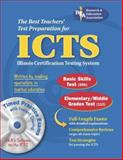 Illinois Certification Testing System (ICTS), Research & Education Association Editors, 0738601411