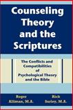 Counseling Theory and the Scriptures, Roger Alliman and Rick Surley, 1475231415