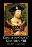 Dress at the Court of King Henry VIII, Hayward, Maria, 1905981414