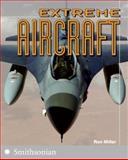 Extreme Aircraft, Ron Miller, 0060891416