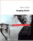 Imaging Desire, Kelly, Mary, 0262611414