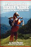 Tales from the Sierra Madre, Jenny McGill, 1460991419