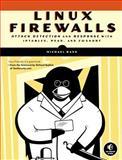 Linux Firewalls : Attack Detection and Response, Rash, Michael, 1593271417