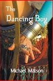 The Dancing Boy, Michael Matson, 1610091418