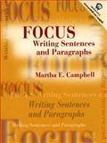 Focus : Writing Sentences and Paragraphs, Campbell, Martha E., 0139011412