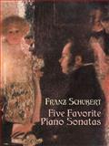 Five Favorite Piano Sonatas, Franz Schubert, 0486441415