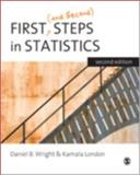First (and Second) Steps in Statistics, Wright, Daniel B. and London, Kamala, 1412911419