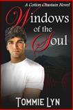 Windows of the Soul, Tommie Lyn, 1470021412