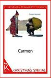 Carmen [Christmas Summary Classics], Prosper Merimee, 1494331411