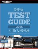 General Test Guide 2015, ASA Test Prep Board, 1619541416
