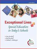 Exceptional Lives : Special Education in Today's Schools (with MyEducationLab), Turnbull, Ann P. and Turnbull, H. Rutherford, 0136101410