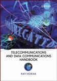 Telecommunications and Data Communications Handbook, Horak, Ray, 0470041412