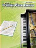 Premier Piano Course Theory 2B, Dennis Alexander and Gayle Kowalchyk, 073904141X