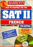 How to Prepare for the SAT II French, Christopher Kendris, 0764171410