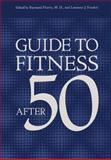 Guide to Fitness after Fifty, , 1461341418