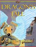 Dragon's Tale, Nancy Mauerman, 1466461411