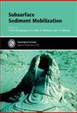 Subsurface Sediment Mobilization, P. Van Rensbergen, 1862391416