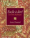Facile à Dire! : Les Sons du Francais, Dumenil, Annie, 0130601411